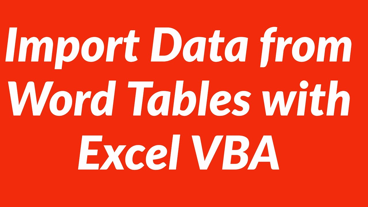 How To Import Data From Word Tables Into Excel With Vba