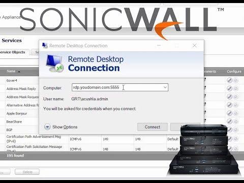 Sonicwall Firewall Custom Port Forwarding For Remote Desktop