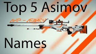 Top 5 Awp Asiimov Names CSGO