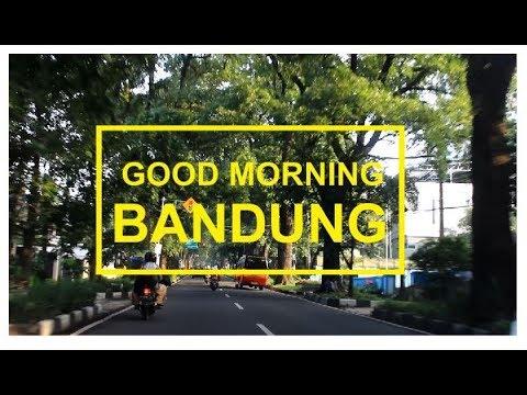 Syahdunya, Jalanan Pagi Kota Bandung