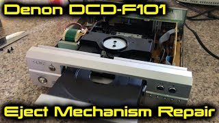 Denon DCD-F101 Eject Mechanism Repair