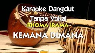 Karaoke Rhoma Irama - Kemana Dimana