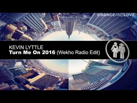 Kevin Lyttle - Turn Me On 2016 (Wekho Radio Edit)