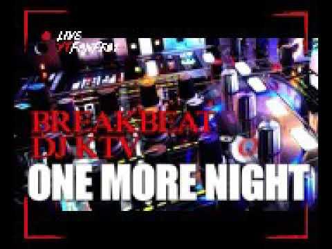 DJ One More Night 2018 ManŤap Jiwa