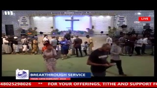 BREAKTHROUGH SERVICE 14-02-2019 LIVE BROADCAST  THE BRIDE ASSEMBLY