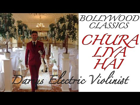 Chura Liya Hai-yaadon Ki Barat  Asian Weddings & Events Bollywood Music  Darius Electric Violinist