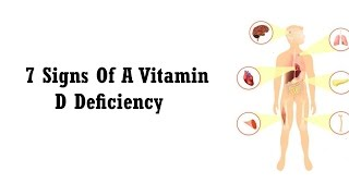 7 Signs Of A Vitamin D Deficiency