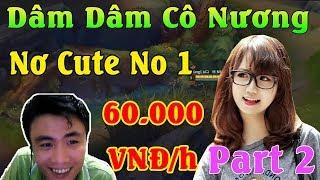 [PART2] Đua cùng Dâm Dâm Cô Nương - Nơ Cute No1 | 60,000 VNĐ/h | ThrowTh