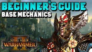 Beginner\'s Guide - Total War: Warhammer 2 - Base Mechanics (Skills, Settlements, Diplomacy)