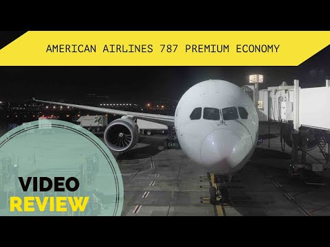 FLIGHT REVIEW - American Airlines 787 Premium Economy - LAX To SYD