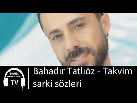 Bahadır Tatlıöz - Takvim sarki sözleri
