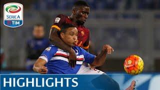 Roma - Sampdoria 2-1 - Highlights - Matchday 24 - Serie A TIM 2015/16