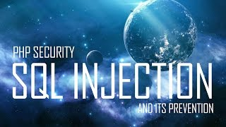 PHP Security - SQL Injection Example and Prevention