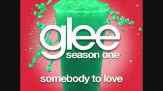 Glee - Somebody To Love HQ