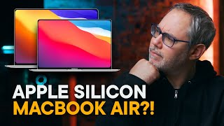 Apple Silicon MacBook Air — The Ultimate Ultra-light?!