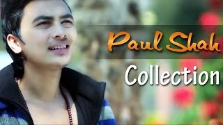 Paul Shah Music Video Collection 2017 | Hit Nepali Music Videos - Nepali Melodious Songs(Check Out the Greatest Hit Music Videos of Most Talented and Handsome Nepali Model / Actor