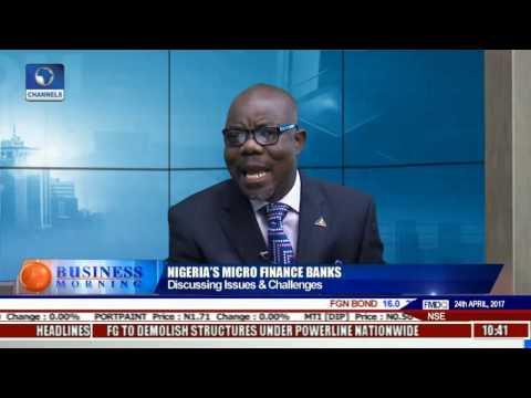 Business Morning: Discussing Issues, Challenges In Nigeria's Micro Finance Banks Pt 1