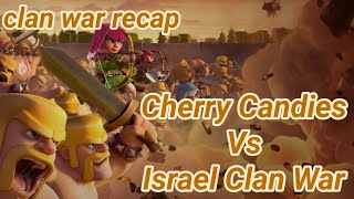 Cherry Candies vs Israel Clan War | war recap | best of | TH 12 | COC clash of clans 02/19