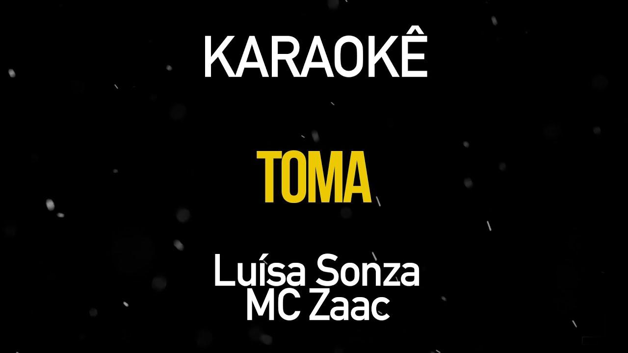 Toma - Luísa Sonza, MC Zaac (Karaokê Version)
