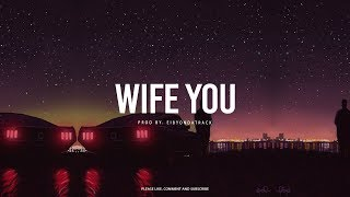 Mix - Bryson Tiller x Kehlani R&B Soul Type Beat ''Wife You''   Eibyondatrack