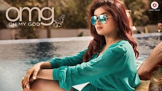OMG (Oh My God) Music Video – Shipra Goyal