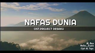 Lirik lagu NAFAS DUNIA (Ost.Project Desaku) Indonesia Paru-paru Dunia