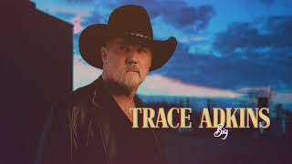 Trace Adkins - Big (Visualizer) YouTube Videos