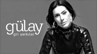 Gülay - Kızıma Mektup ( Gri Şarkılar )