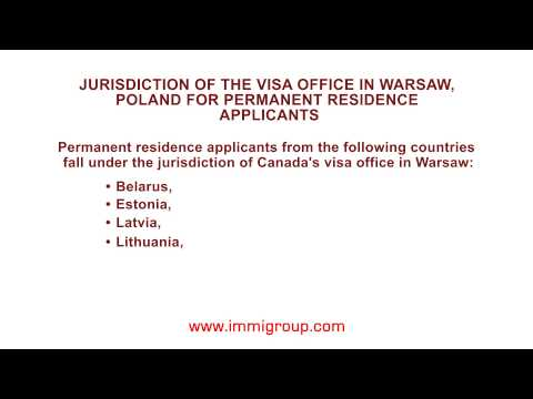 Jurisdiction of the visa office in Warsaw, Poland for permanent residence applicants