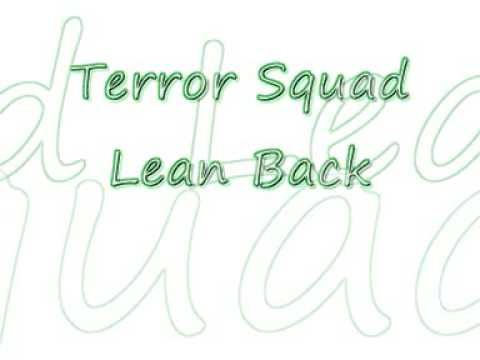 Terror Squad-Lean Back With Lyrics