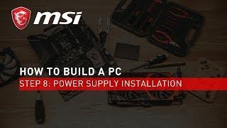 Step 8: Power Supply Installation | #YesWeBuild | MSI