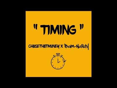 Timing - ChaseThatMoney