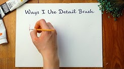 My Simple & Easy Art Tips: Ways I Use Detail Brush
