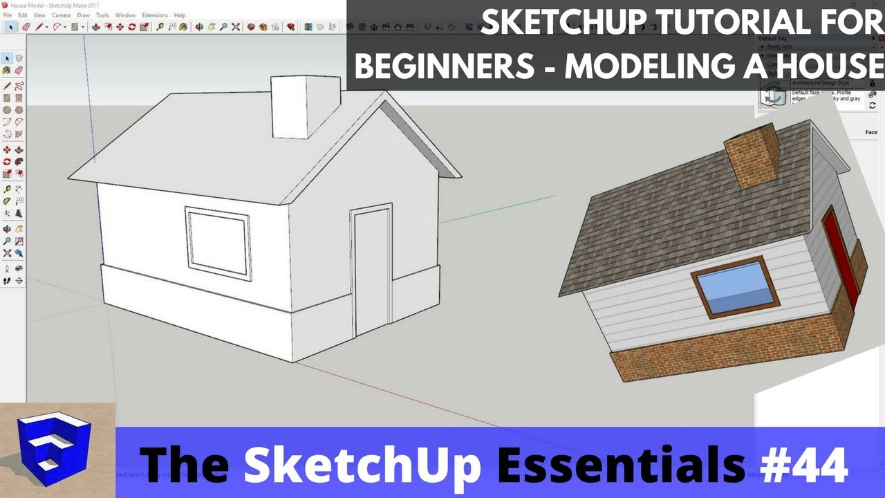 Sketchup tutorial for beginners part 2 modeling a for Minimalist house sketchup