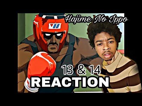 Hajime No Ippo Episodes 13 & 14 Live Reaction