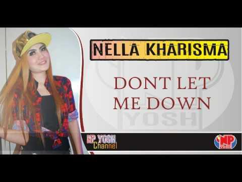 DON'T LET ME DOWN - NELLA KHARISMA