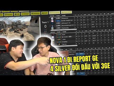 [Ký Sự Check Hack Mùa 5] Nova 1 Report GE - 4 Silver đối đầu với 3GE