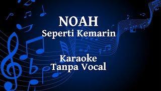 Noah - Seperti Kemarin Karaoke