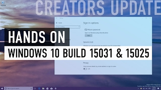 Windows 10 Creators Update (build 15031 & 15025): Dynamic Lock, Compact Overlay, Settings