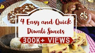 4 Easy and Quick Diwali Sweets Recipes | quick and easy to make sweet recipes | diwali recipes