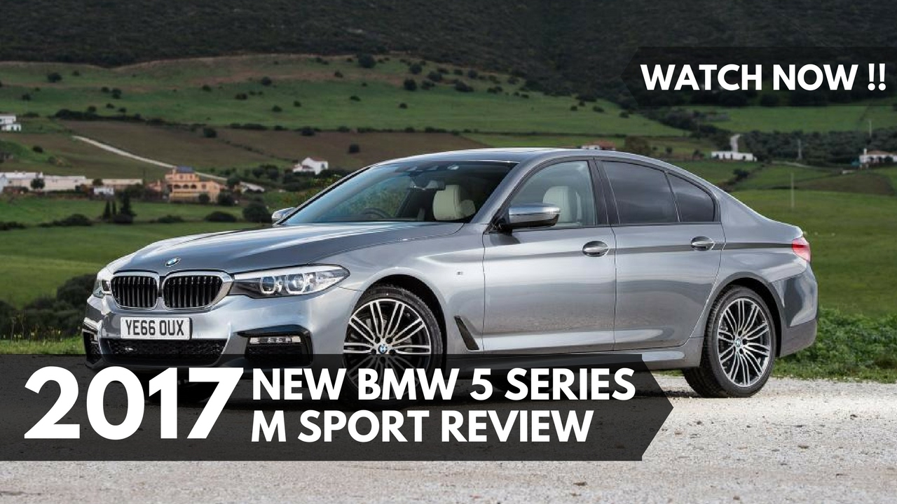 watch now new bmw 5 series m sport 2017 review youtube. Black Bedroom Furniture Sets. Home Design Ideas