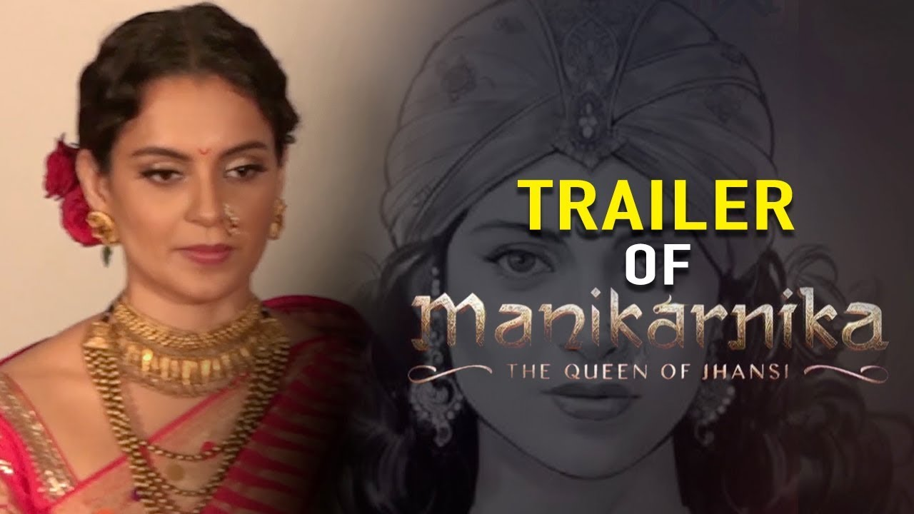 Trailer Launch Of Film Manikarnika The Queen Of Jhansi Part 02