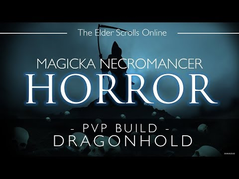 ESO Magicka Necromancer PvP Build & Gameplay - Horror - Dragonhold