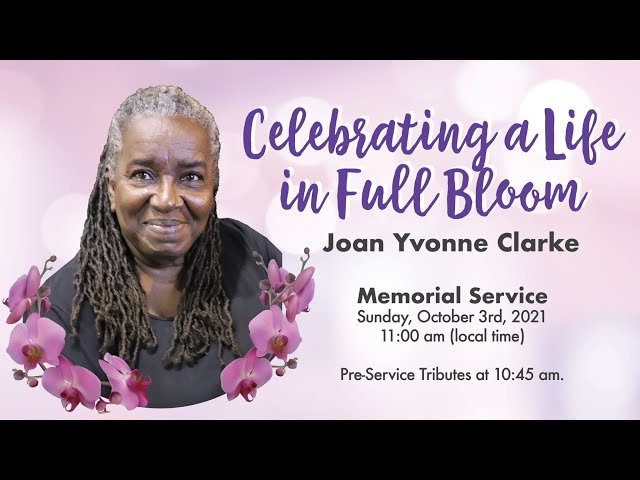 Service of Thanksgiving for the life of the late Joan Yvonne Clarke -  October 3, 2021