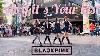[KPOP IN PUBLIC CHALLENGE] BLACKPINK-As if it's Your last( 마지막처럼 )Dance cover by ZOOMIN from Taiwan