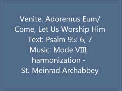 Venite, Adoremus Eum/Come, Let Us Worship Him