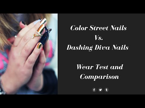 Color Street Nails Vs. Dashing Diva Nails / Wear Test And Comparison