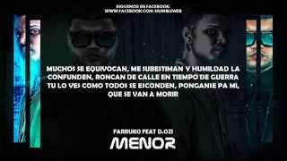 Video Farruko Ft D Ozi - Menor (Letra) download MP3, 3GP, MP4, WEBM, AVI, FLV Juli 2018
