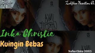 Inka Christie - Kuingin Bebas