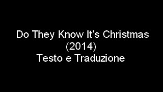 Band Aid 30 Do They Know It S Christmas 2014 Testo E Traduzione Youtube